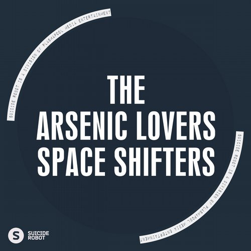 The Arsenic Lovers - Space Shifters [SR405]